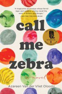 Call Me Zebra by Azaren Van Der Vliet
