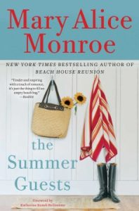 Summer Guests by Mary Alice Monroe