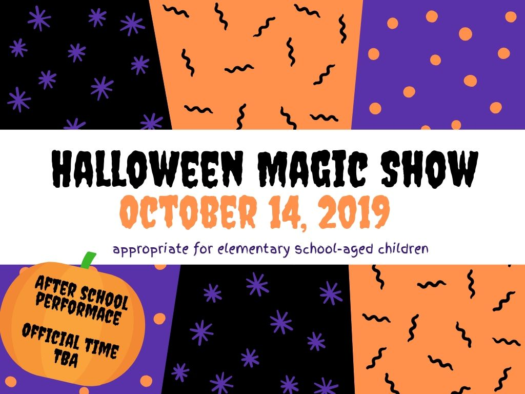 Halloween Magic Show October 14